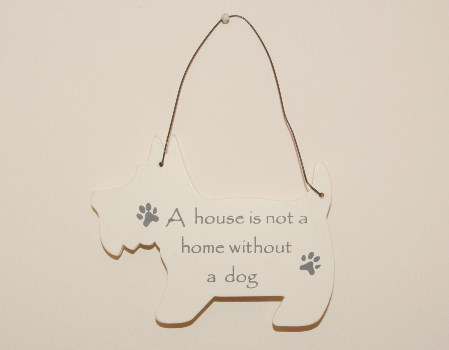 Mini Dog Signs - A house is not a home without a dog