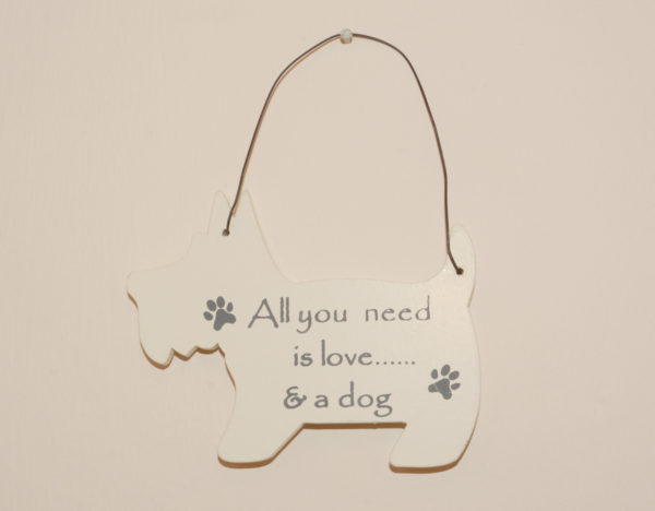 Mini Dog Signs - All you need is love and a dog