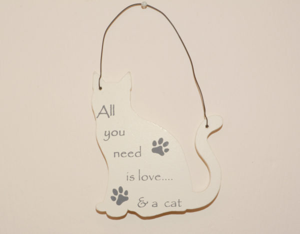 Mini Cat Signs - All you need is love and a cat